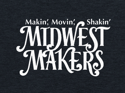 Midwest Makers - Lettering for T-shirt Design