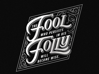 The Fool Who Persists