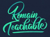 Remain Teachable - New Years Resolution