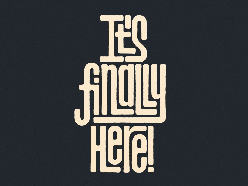Its Finally Here Dribbble interlock ligatures typography type letterforms interlocking lettering