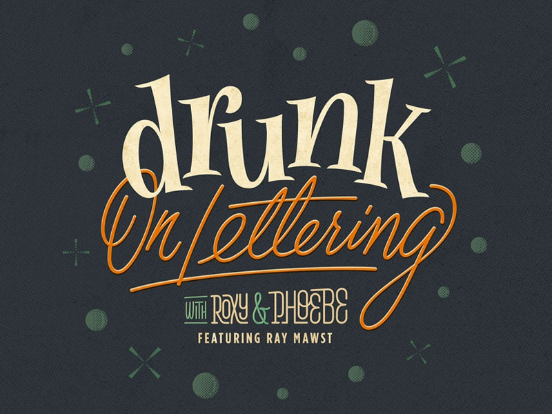 Drunk On Lettering screen print vintage fun bubbles drunk type handlettering lettering