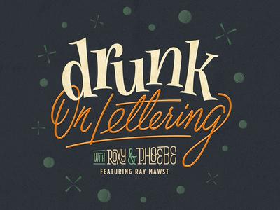Drunk On Lettering screen print vintage fun bubbles drunk type handlettering lettering