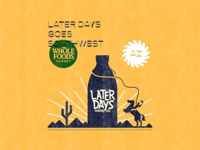 Commercial Arts : Later Days Coffee Co wrangle southwest coffee meditationsss design illustration commercial arts