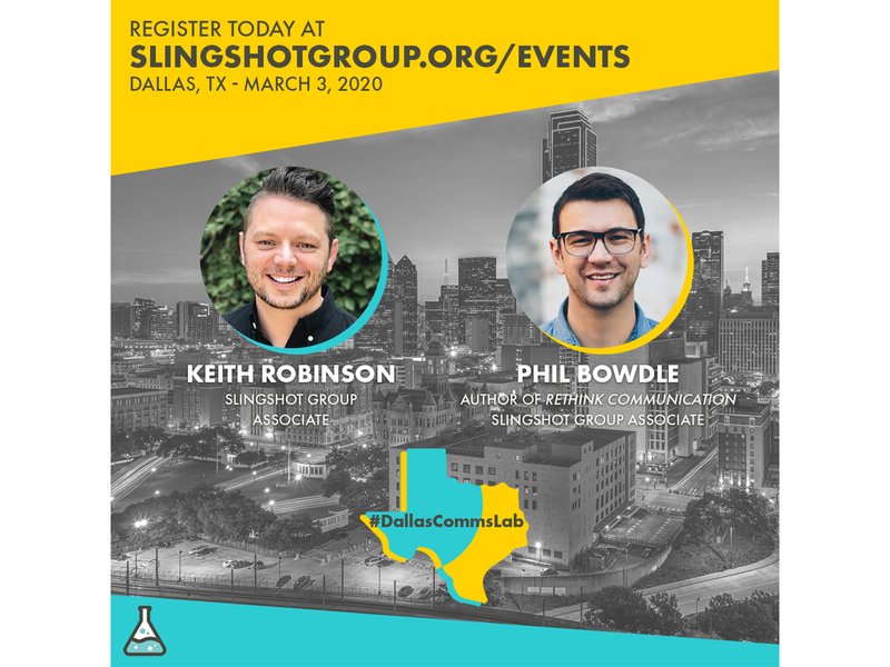 Dallas Comms Lab - Slingshot Group