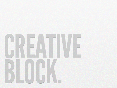 Creative Block. quote designers problems creative design