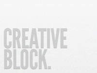 Creative Block.