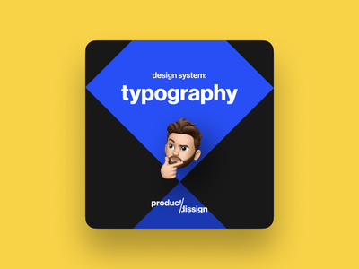 Design System: Typography – Figma Community Freebie typography tutorial figma freebie mobile design system memoji onboarding instagram post ios material design component library button user interface app design