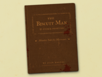 The Biscuit Man & Other Oddities