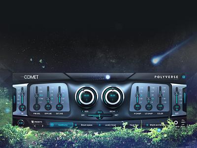 Polyverse 'Comet' Reverb Plugin Audio Ui Design plugin ux hi-tech scott kane ui gui vst graphical user interface design gui design user interface design audio