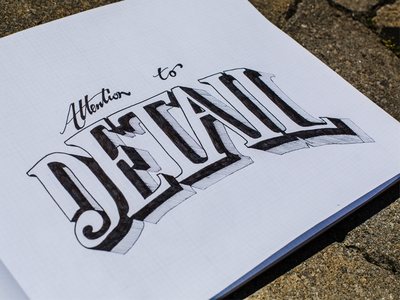 Design is... attention to detail lettering hand-lettering typography type