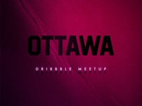 Ottawa Dribbble Meetup! August 31st!