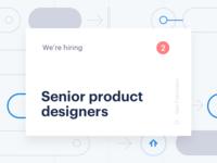 We're hiring product designers