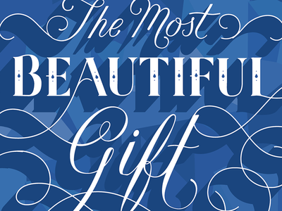 the most beautiful gift a person could give