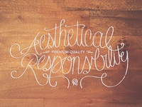Aesthetical – Premium Quality – Responsibility