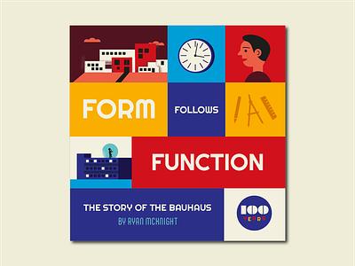 Form Follows Function childrens book picture book anniversary bauhaus branding typography illustrator vector design graphic design illustration