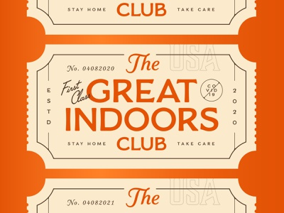 The Great Indoors! vector branding boston wfh workfromhome quarantine corona psa typography type graphic design virus covid-19 covid take care stay home ticket the great indoors