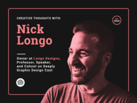 Creative Thoughts with Nick Longo — 002