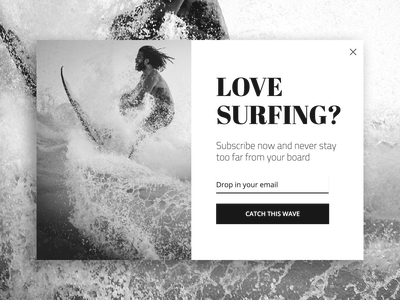 Surf to a new pop-ups standard subscribers subscription subscribe email form overlay adoric conversational ui ux modal conversion rate optimisation popup pop-ups lightbox