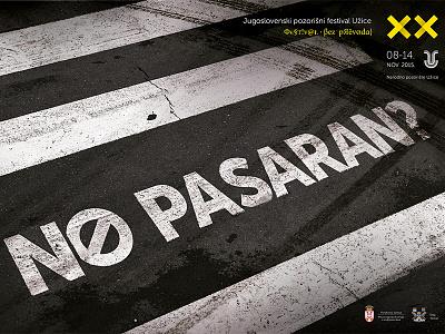 No Pasarán? yugoslav track tire walk pedestrian poster festival theatre