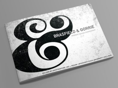 Brasfield & Gorrie Student Design Competition Booklet print caad msu mississippi state brasfield  gorrie and indesign text texture ampersand book booklrt
