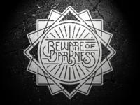 Beware Of Darkness (2)