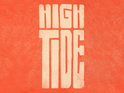 High Tide nebraska omaha band album cover album artwork cover art music beach ocean wave type typography high tide