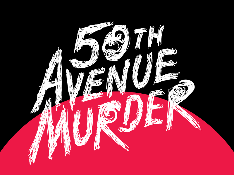 50th Avenue Murder movie poster house grunge custom type typography illustration horror movie poster