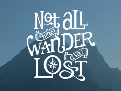 Not All Who Wander lettering hand lettering hand drawn typography type custom type custom lettering quote