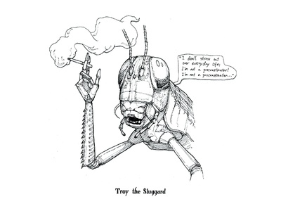 Troy the Sluggard