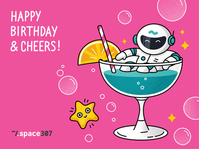 Birthday card #2 for my previous company Space307 happy birthday cheers coctail glass drink space corporate illustration vector happy