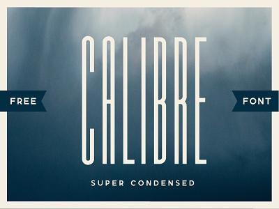 (Free Font) Calibre Super Condensed fashion retro vintage branding condensed font super condensed ultra condensed typeface font free fonts free font