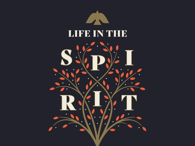 Sermon Series - Life in the Spirit serif church design holy spirit leaves sermon series dove spirit symmetry botanical