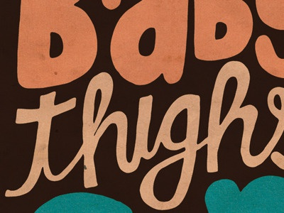 Baby Thighs ghostface lettering typography texture