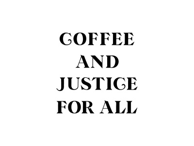 Coffee & Justice Type coffee typography custom type type lettering