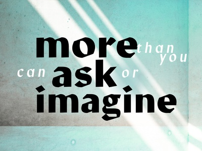 Ask or Imagine Version 3 typography blue ask or imagine sermon series