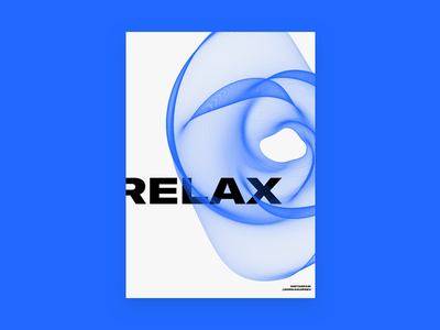 Relax typography simplicity posterdesign poster minimal graphicdesign design relax