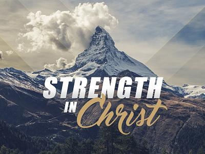 Strength In Christ