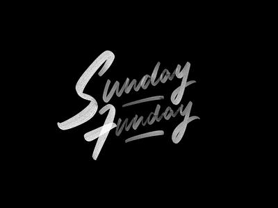 Sunday Funday bandw texture handmade custom cursive brushscript procreatelettering ipadlettering digitallettering sundayfunday