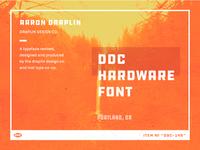 DDC Hardware Font | Aaron Draplin