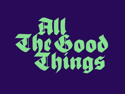 All the good things