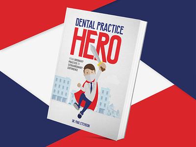 Book Cover Artwork Dental Practice Hero concept clean flat hero book dental practice city colorful illustration artwork book cover
