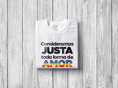 T-shirt Consideramos Justa Toda Forma de AMOR 🏳️🌈 colorful simple concept design flat clean tshirtdesign loveislove lgbtqia pridemonth