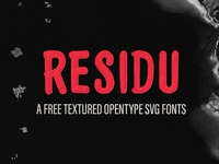 Residu SVG - Free Font vintage fonts svg font painted svg hand drawn display font type typeface freebie free font free