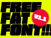 FREE FAT FONT!