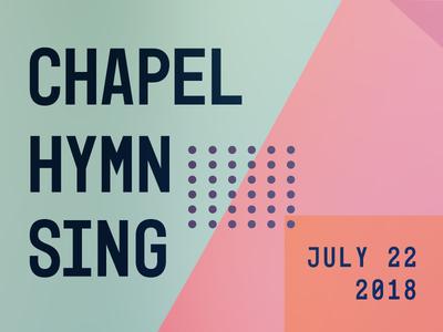 Chapel Hymn Sing tennessee hymns nashville