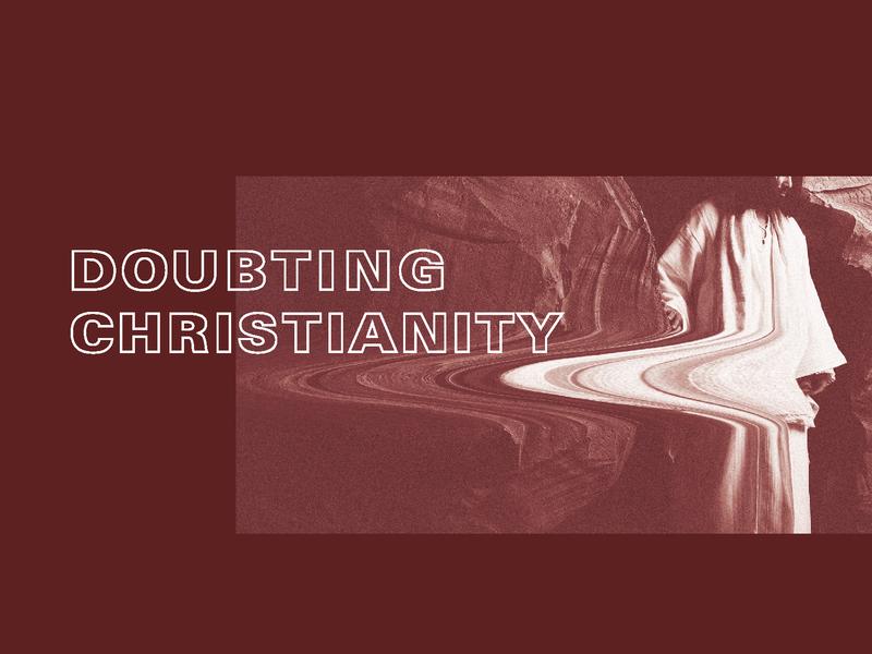 Doubting Christianity - 1 warp jesus christianity christ christ presbyterian church nashville