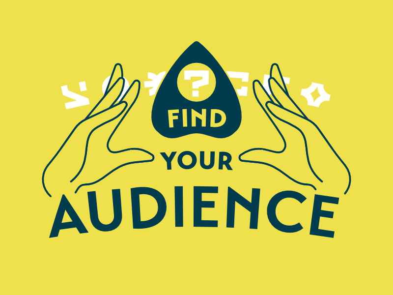 Find Your Audience divining conversation audience chartreuse ouija magic hands mysticism
