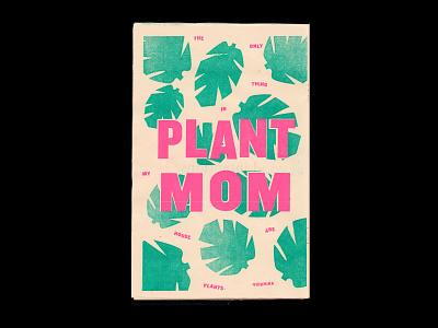 Plant Mom Riso Print monstera paper risograph print riso mom plant