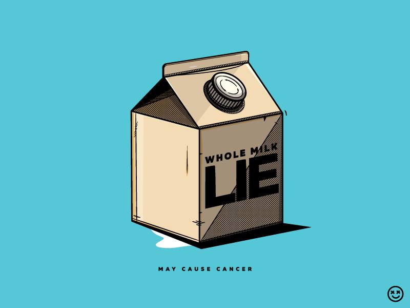 Whole Milk Lie By Happy Impulse happy impulse happyimpulse milk soy whole milk drink lie consumerism nutrition cow skim pasteurized