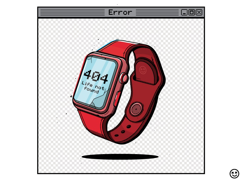 Life Not Found happy impulse happyimpulse not found warning error 404 time iwatch digital life tech watch app error message watch error 404